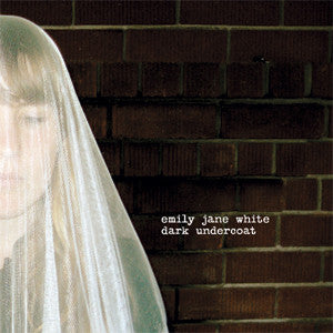 Emily Jane White - Dark Undercoat - CD