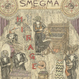 Smegma - Mirage - CD/LP