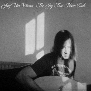 Jozef Van Wissem - The Joy That Never Ends - LP/CD