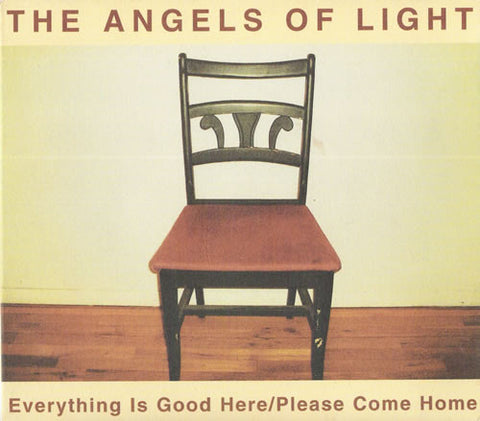 Angels Of Light - Everything Is Good Here/Please Come Home - 2LP
