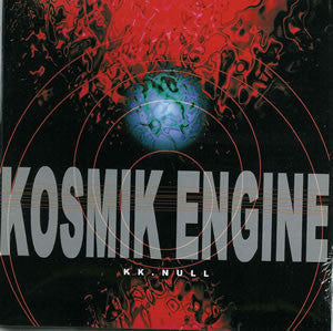 KK Null - Kosmik Engine - CD
