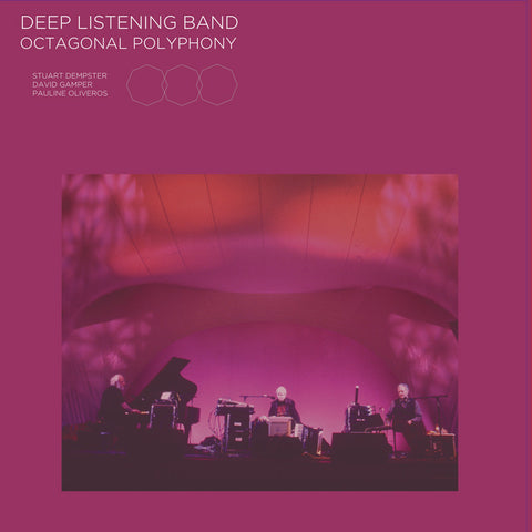 Deep Listening Band - Octagonal Polyphony - LP