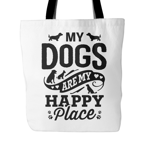 My Dogs Are My Happy Place Tote Bag