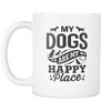 My Dogs Are My Happy Place Mug