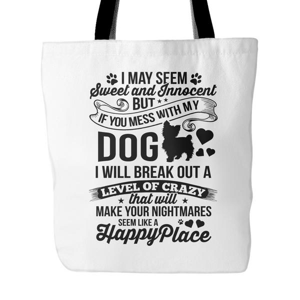 Don't Mess With My Dog Tote Bag