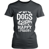 My Dogs Are My Happy Place Womens Tee