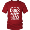 My Dogs Are My Happy Place Tee - Mens Unisex