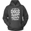 My Dogs Are My Happy Place Hoodie