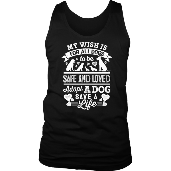 Wish All Dogs Were Safe and Loved Mens Tank