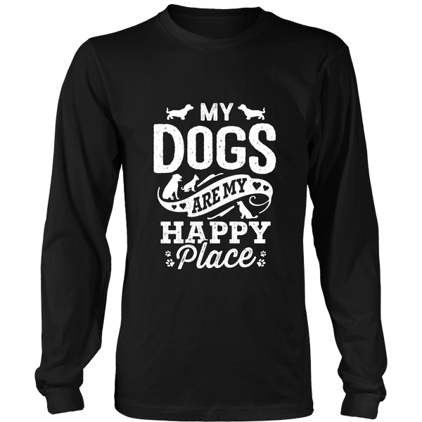 My Dogs Are My Happy Place Tee - Long Sleeve Unisex