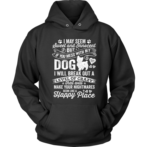 Don't Mess With My Dog Hoodie
