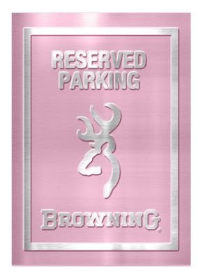 Browning Pink Reserved Parking Tin Sign (PINK) - Back40Trading2