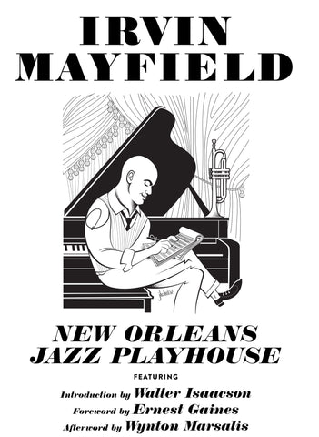 Irvin Mayfield, New Orleans Jazz Playhouse