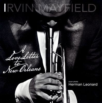 Irvin Mayfield, A Love Letter to New Orleans Book/CD