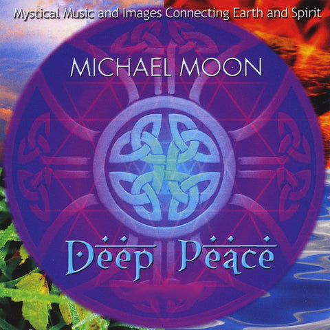 Deep Peace ~ Michael Moon ~ CD