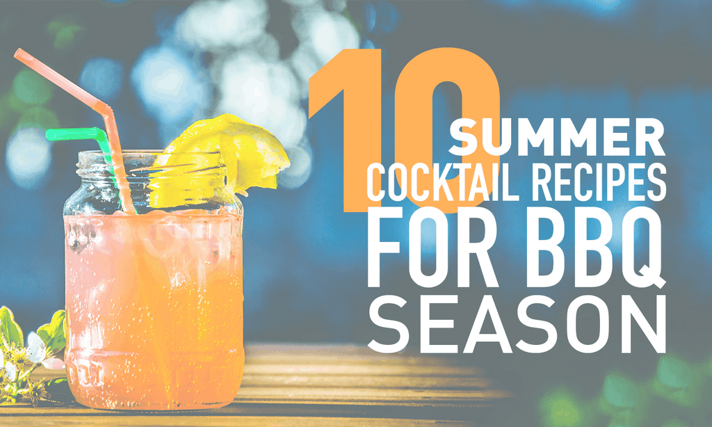 10 Summer Cocktail Recipes For BBQ Season
