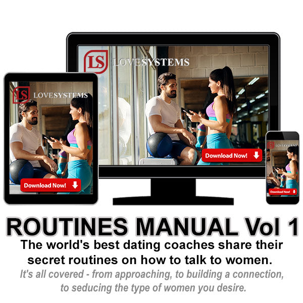 men's dating advice - routines manual