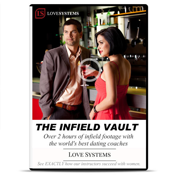 Love Systems: The Infield Vault