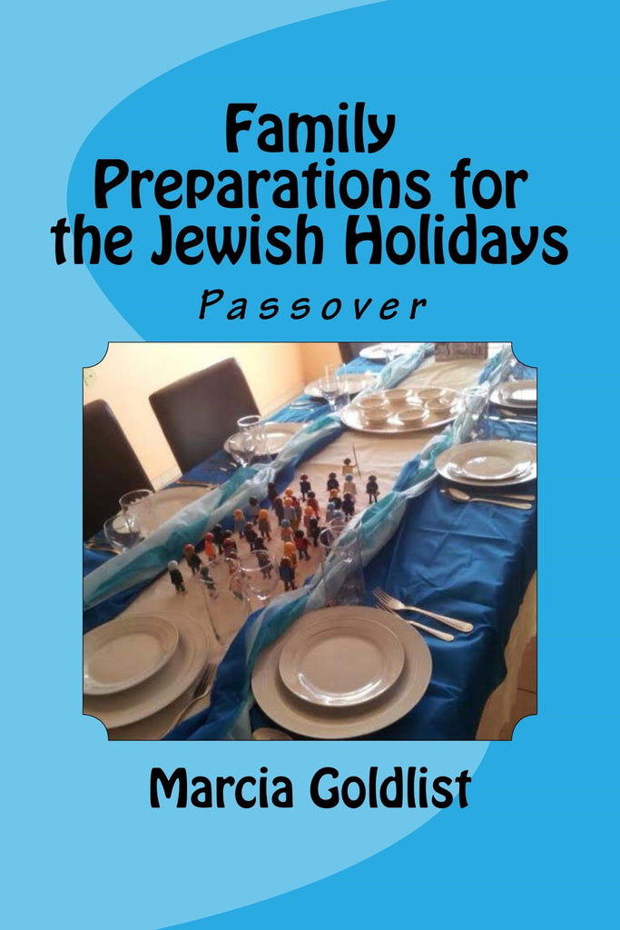 This Book Will Help You Prepare for a Super Fun Passover and Have an Amazing Seder