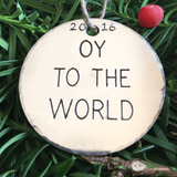 Oy to the World/Hanukkah Decorations/Jewish Christmas Ornament/Chrismukkah/Fusioned Family/Interfaith/Jewish/Funny Ornament/Metal Ornaments