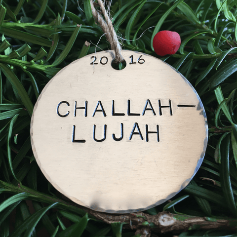 Challahlujah/Challah-lujah/Funny Hanukkah Decoration/Funny Hanukkah Decor/Challah/Gift for Jewish Friend/Gift for Jewish Boyfriend