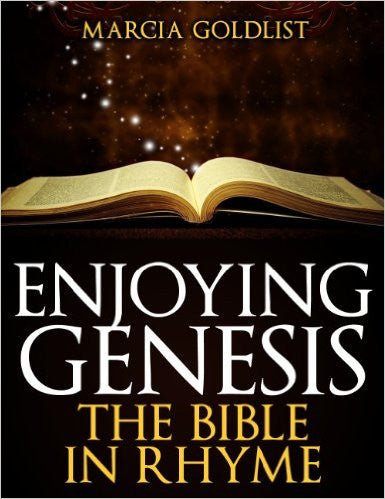 Enjoying Genesis: The Bible in Rhyme by Marcia Goldlist (Free Shipping)