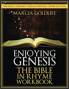 Enjoying Genesis: The Bible in Rhyme Workbook by Marcia Goldlist (Free Shipping)