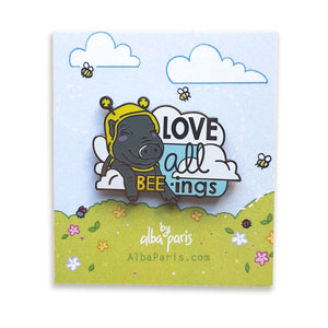 """Love All BEE-ings"" Hard Enamel Pin"