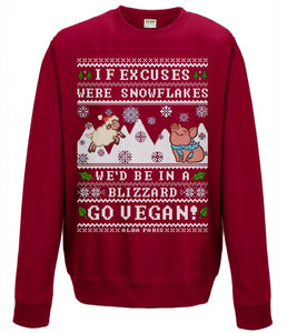 """No Excuses"" [vegan] *LIMITED EDITION* Holiday Sweatshirt"