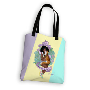 """Be A Rainbow In Someone's Cloud"" Tote Bag"