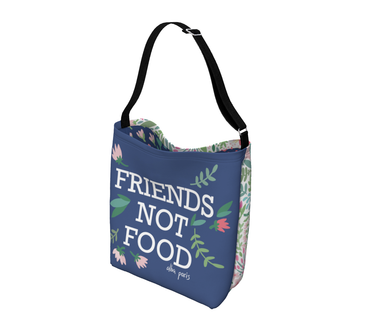 """Friends Not Food"" Adjustable Shoulder Bag"