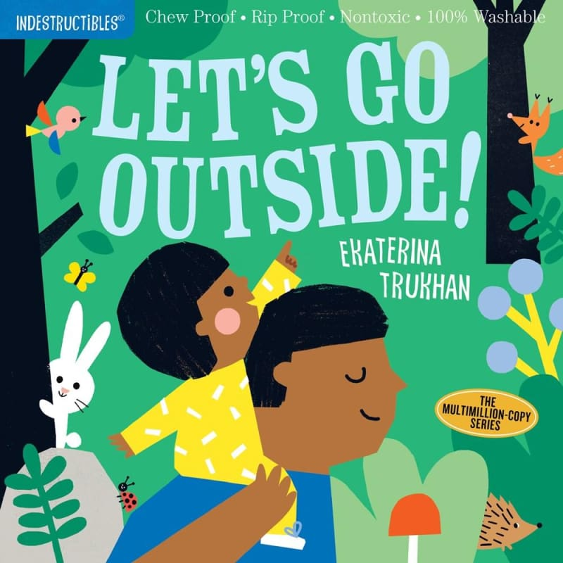 Indestructibles: Let's Go Outside! - Books