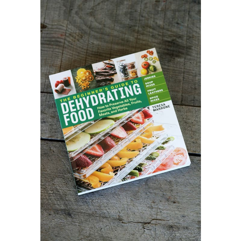 The Beginner's Guide to Dehydrating Food (2nd Edition)