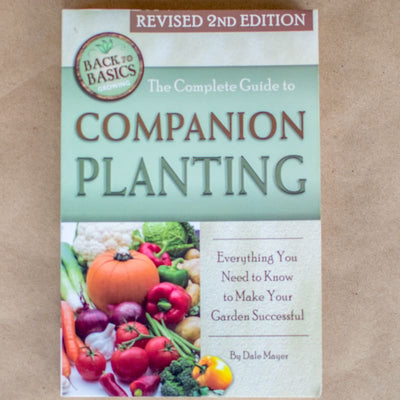 The Complete Guide to Companion Planting (Revised 2nd Edition) - Books