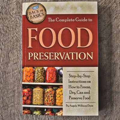 The Complete Guide to Food Preservation - Books