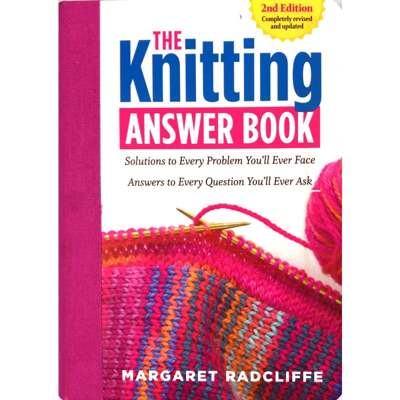 The Knitting Answer Book (2nd Edition)