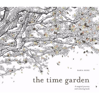 The Time Garden: A Magical Journey and Coloring Book - Books