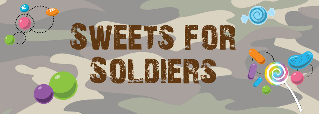 Sweets for Soldiers Program - Share Candy Joy with Our Nation's Heroes
