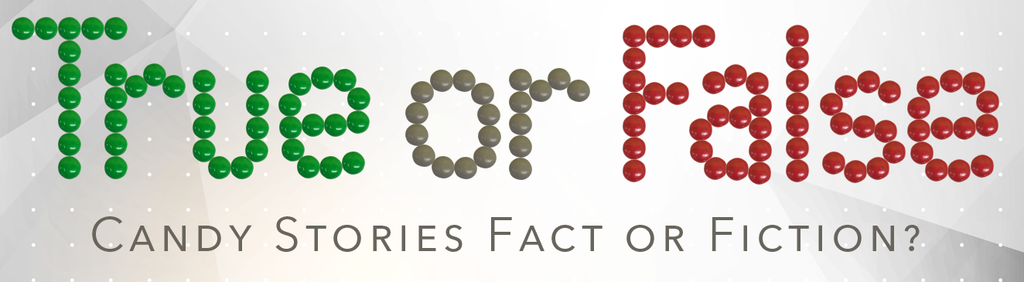 Wild Candy Stories: Fact or Fiction?