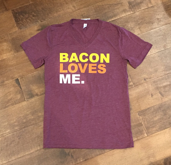 Bacon Loves Me Tee