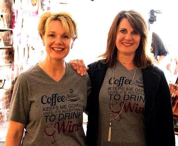 Coffee Keeps Me Going Until Its Acceptable to Drink Wine T-Shirt - Sugar Pie Tees T-Shirt