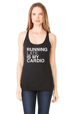 Running Late Is My Cardio Tank - Sugar Pie Tees T-Shirt