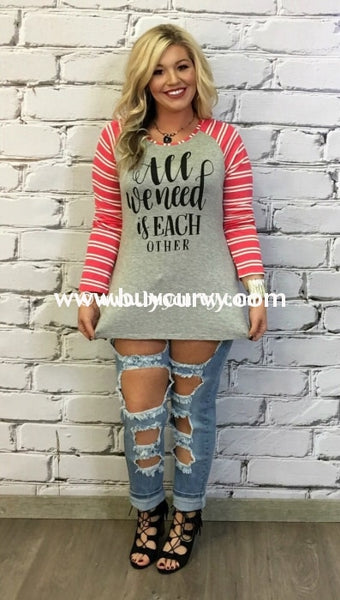 Gt-T All We Need Is Each Other Coral Striped Sleeved Sale!! Graphic