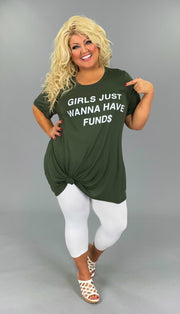 GT-E {Girls Just Wanna Have Fund$} Dk. Olive Graphic Tee CURVY BRAND EXTENDED SIZE 3X 4X 5X 6X SALE!!