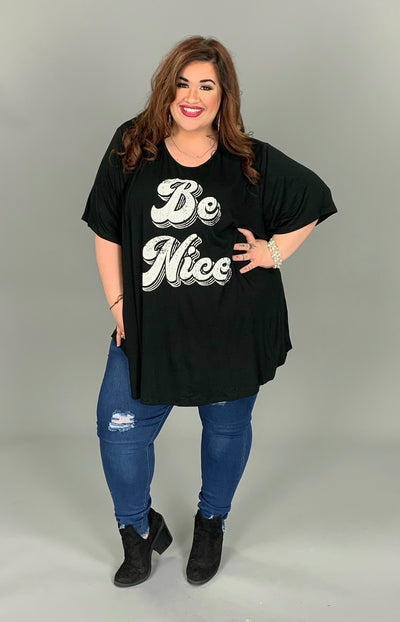 GT-O {BE NICE} Black Soft Rayon/Spandex Tee EXTENDED PLUS