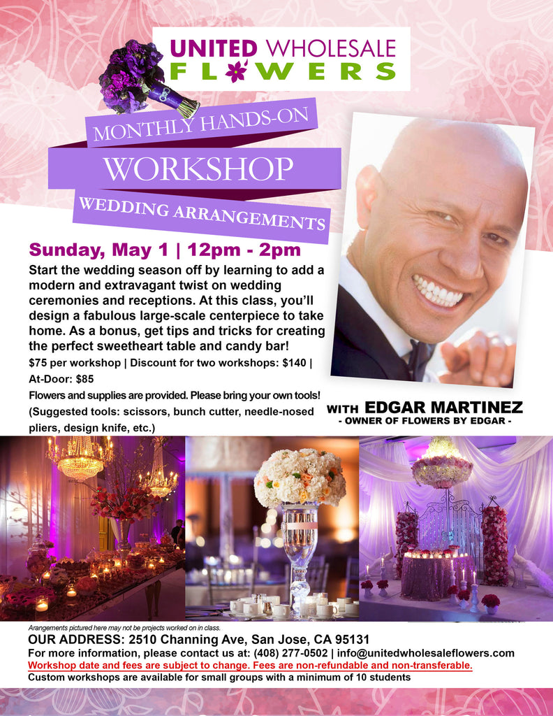 May 1 Workshop: Wedding Arrangements