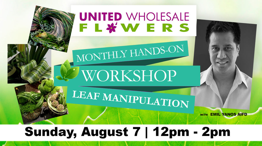 August 7 Workshop: Leaf Manipulation