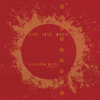 Fire Into Music LP