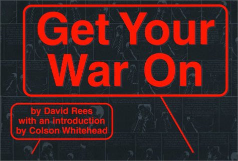 David Rees: Get Your War On