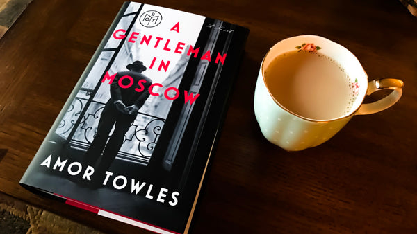 amor towles gentleman in moscow